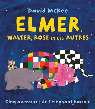 elmer-walter-rose-et-les-autres