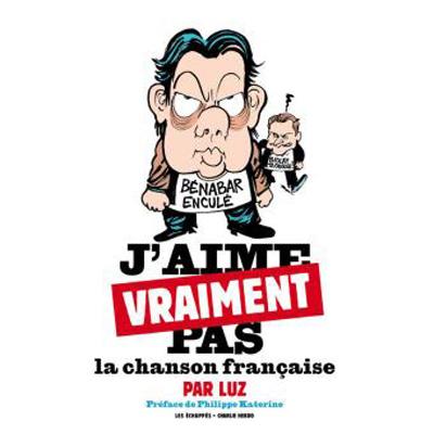 jaime-pas-la-chanson-francaise